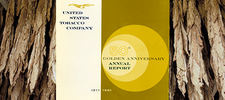 detail of US tobacco company's 1961 annual report celebrating golden anniversary, set against hanging tobacco leaves